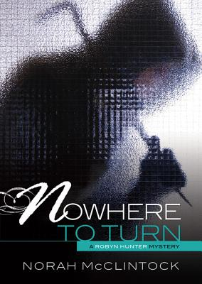 #6 Nowhere to Turn By McClintock, Norah