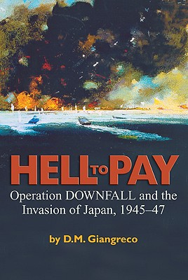 Hell to Pay By Giangreco, D. M.
